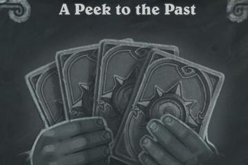 Hearthstone'da 102. Hafta: A Peek to the Past