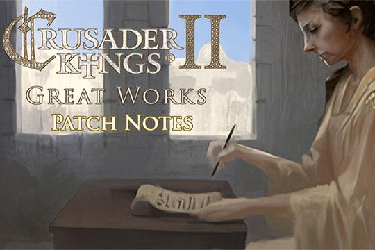 "Crusader Kings II – 3.1 ""Great Works"" Yama Notları"
